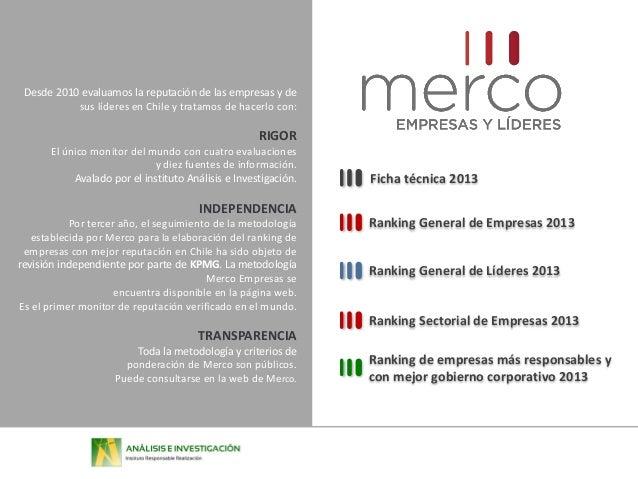 Desde 2010 evaluamos la reputación de las empresas y de sus líderes en Chile y tratamos de hacerlo con:  RIGOR El único mo...