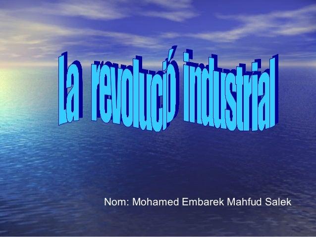 Nom: Mohamed Embarek Mahfud Salek