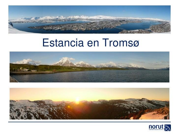 Estancia en Tromsø