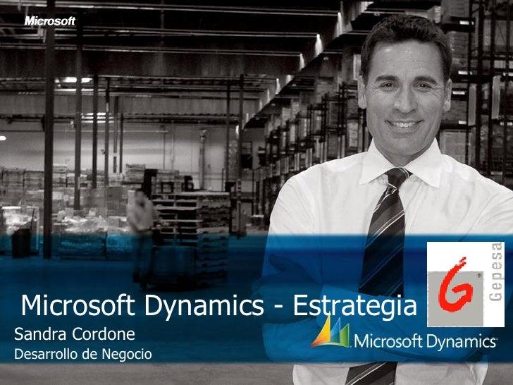 Microsoft Dynamics - Estrategia Sandra Cordone Desarrollo de Negocio