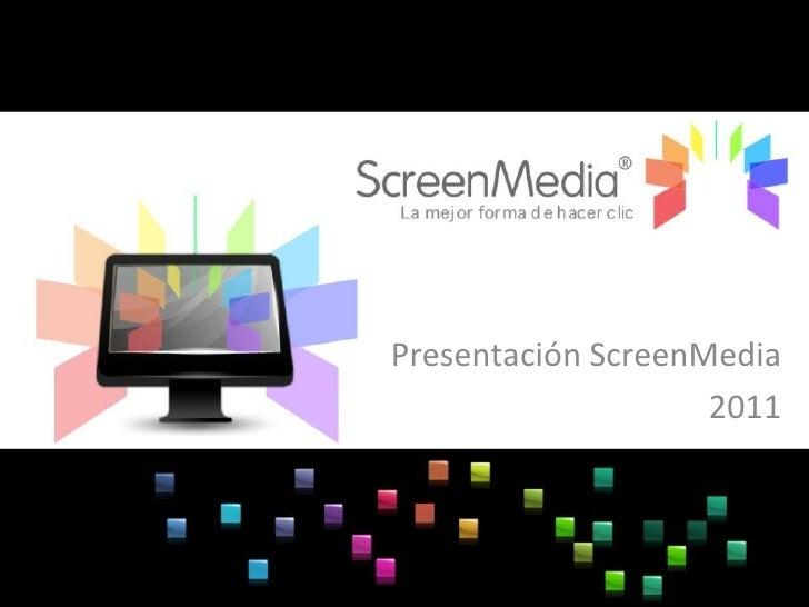 Presentación ScreenMedia 2011