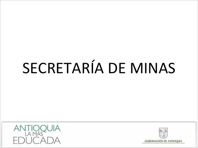 SECRETARÍA DE MINAS