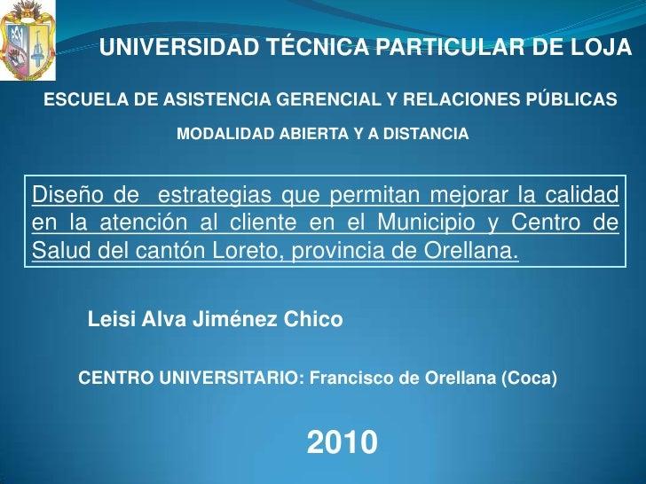 UNIVERSIDAD TÉCNICA PARTICULAR DE LOJA<br />ESCUELA DE ASISTENCIA GERENCIAL Y RELACIONES PÚBLICAS<br />MODALIDAD ABIERTA Y...