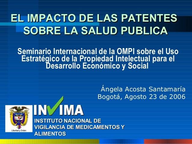 INSTITUTO NACIONAL DEINSTITUTO NACIONAL DE VIGILANCIA DE MEDICAMENTOS YVIGILANCIA DE MEDICAMENTOS Y ALIMENTOSALIMENTOS EL ...