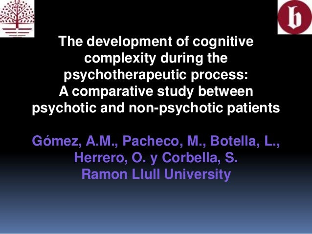 The development of cognitivecomplexity during thepsychotherapeutic process:A comparative study betweenpsychotic and non-ps...