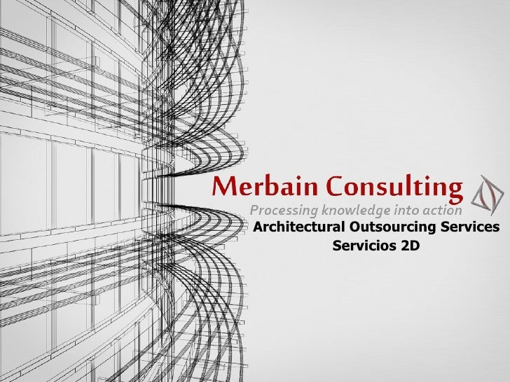 Architectural Outsourcing Services Servicios 2D