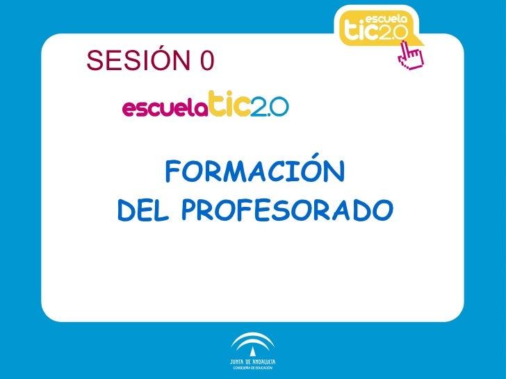 ESCUELA TIC 2.0 SESIÓN 0 LAS MARINAS