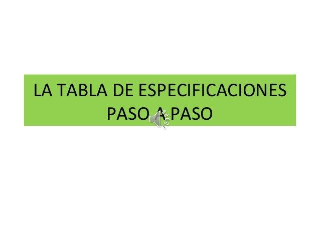 LA TABLA DE ESPECIFICACIONES PASO A PASO