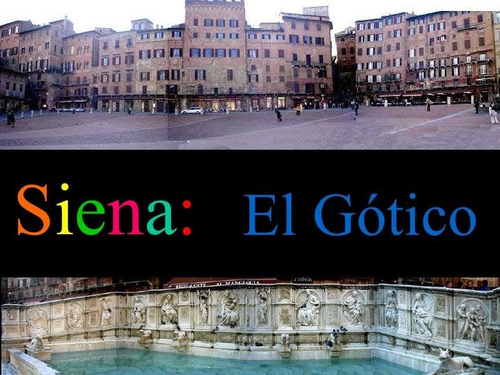 S i e n a : El Gótico