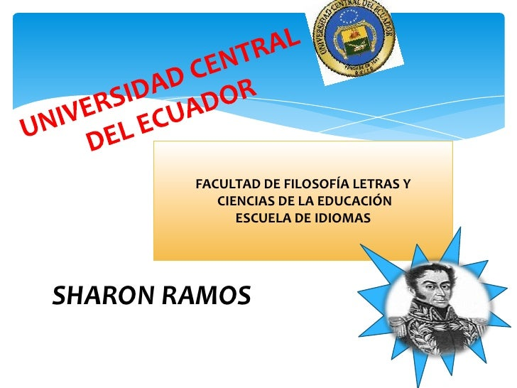 FACULTAD DE FILOSOFÍA LETRAS Y           CIENCIAS DE LA EDUCACIÓN              ESCUELA DE IDIOMASSHARON RAMOS