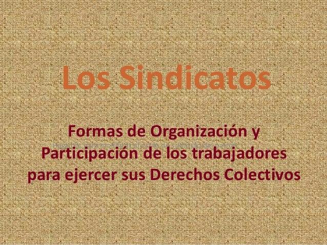 Haga clic para modificar el estilo de subtítulo del patrón Formas de Organización y Participación de los trabajadores para...