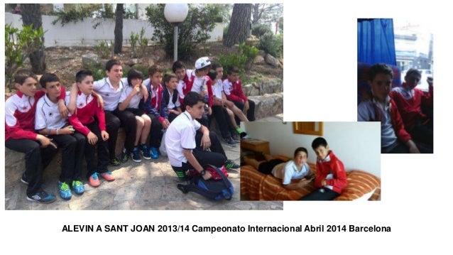 ALEVIN A SANT JOAN 2013/14 Campeonato Internacional Abril 2014 Barcelona