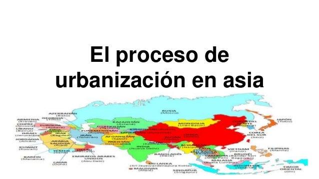 El proceso de urbanización en asia