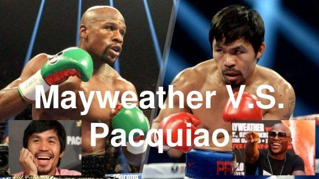 Mayweather V.S. Pacquiao