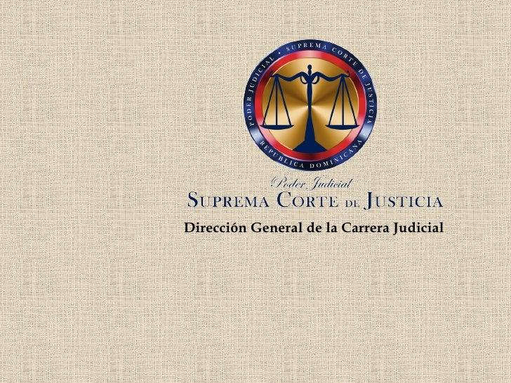 Dirección General de la Carrera Judicial