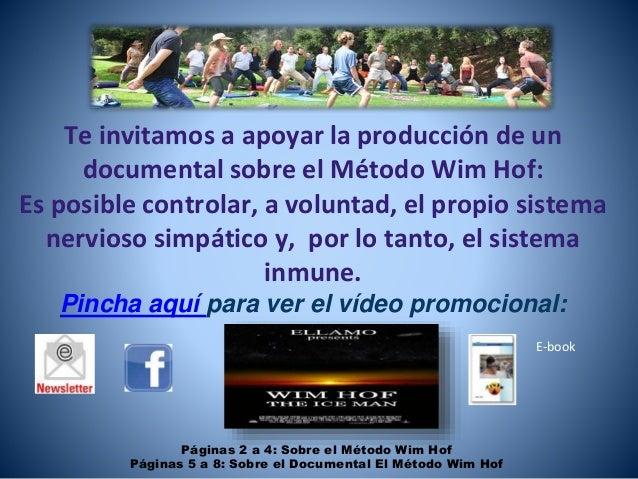 E-book Te invitamos a apoyar la producción de un documental sobre el Método Wim Hof: Es posible controlar, a voluntad, el ...