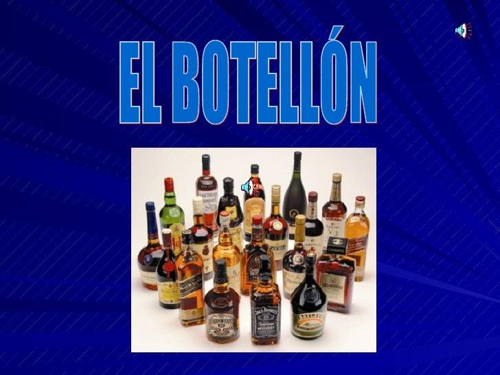EL BOTELLÓN