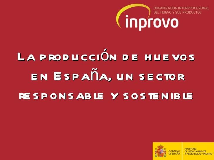 La producción de huevos en España, un sector responsable y sostenible