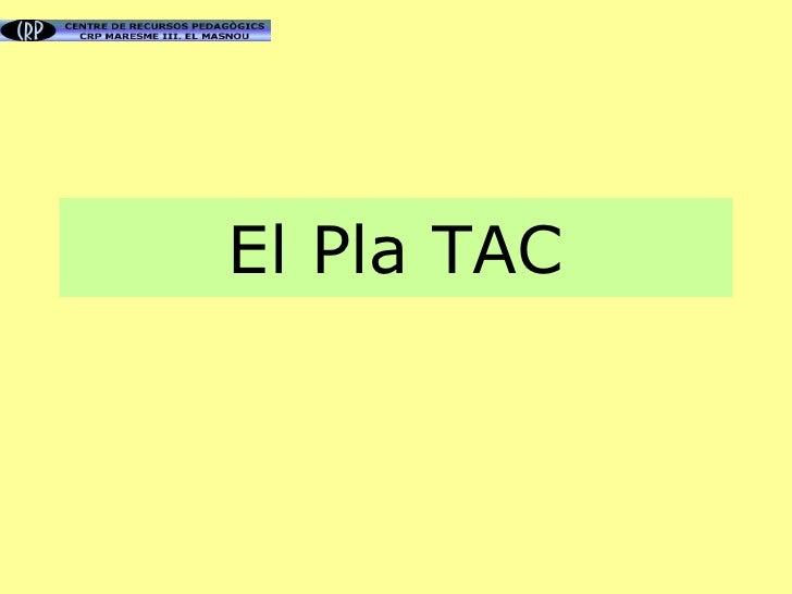 El Pla TAC