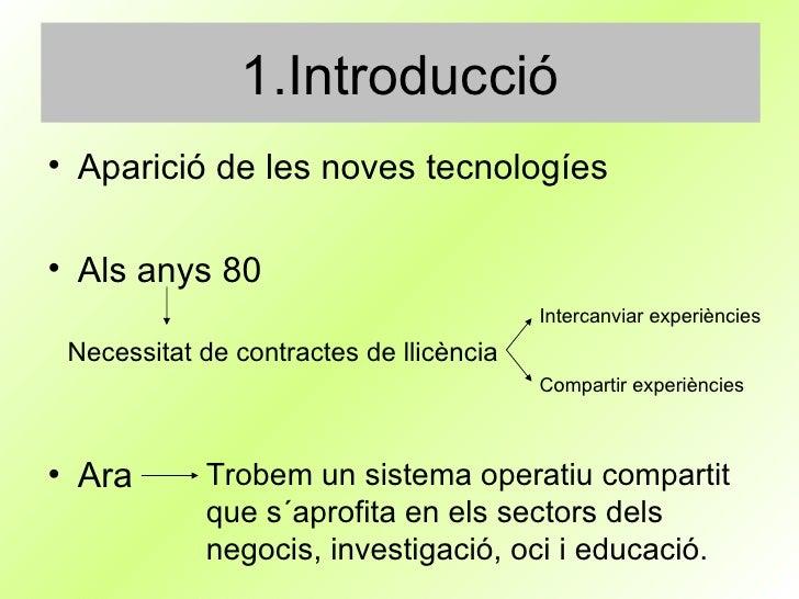 1.Introducció <ul><li>Aparició de les noves tecnologíes </li></ul><ul><li>Als anys 80  </li></ul><ul><li>Ara </li></ul>Nec...