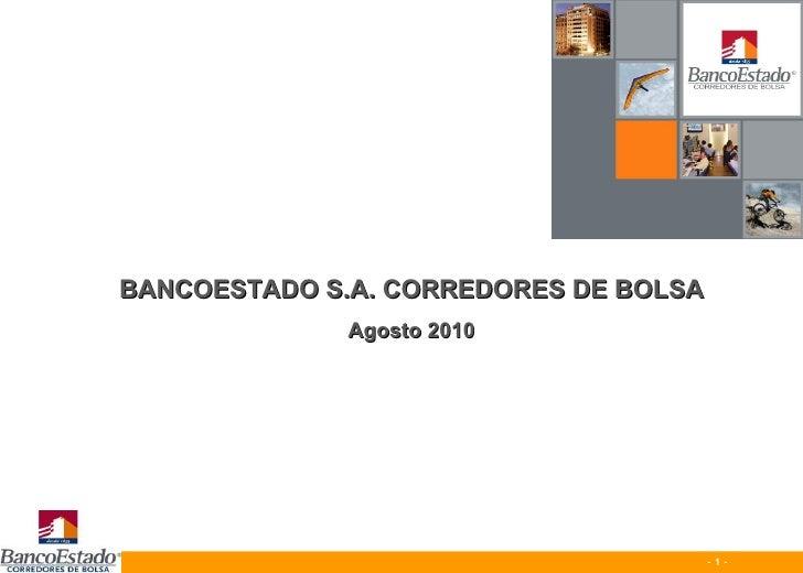BANCOESTADO S.A. CORREDORES DE BOLSA Agosto 2010