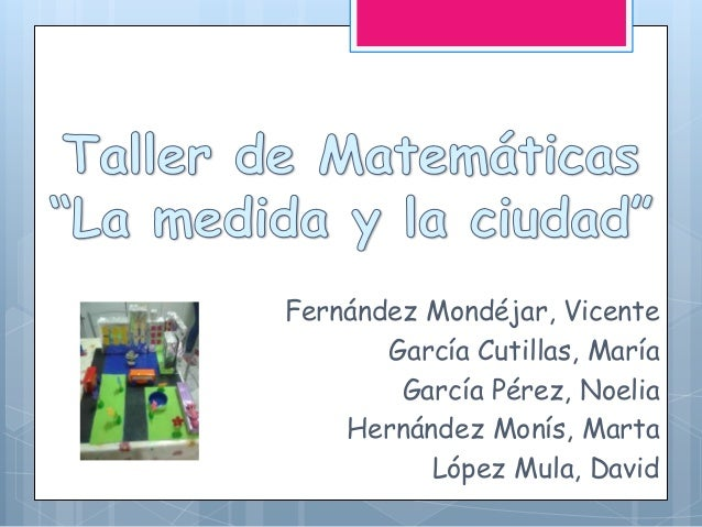 Fernández Mondéjar, Vicente García Cutillas, María García Pérez, Noelia Hernández Monís, Marta López Mula, David