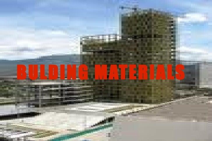 BULDING MATERIALS