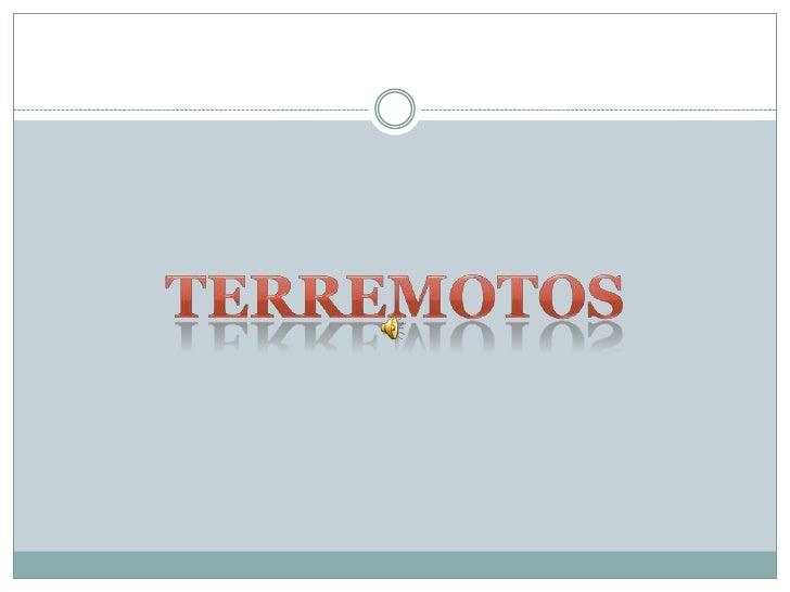 TERREMOTOS<br />