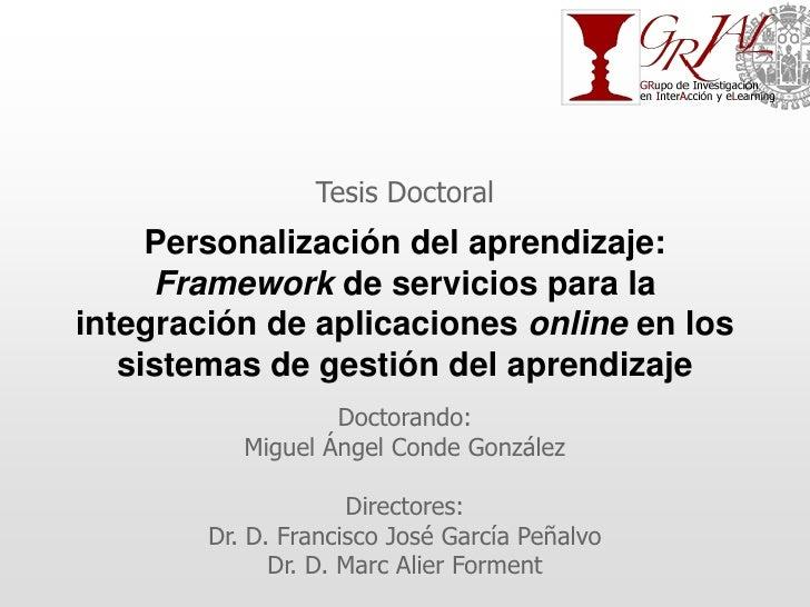 Tesis Doctoral     Personalización del aprendizaje:     Framework de servicios para laintegración de aplicaciones online e...