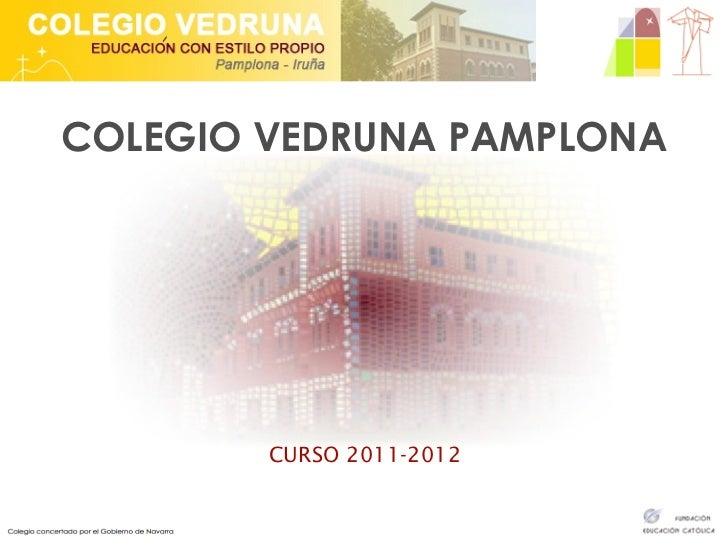 COLEGIO VEDRUNA PAMPLONA CURSO 2011-2012