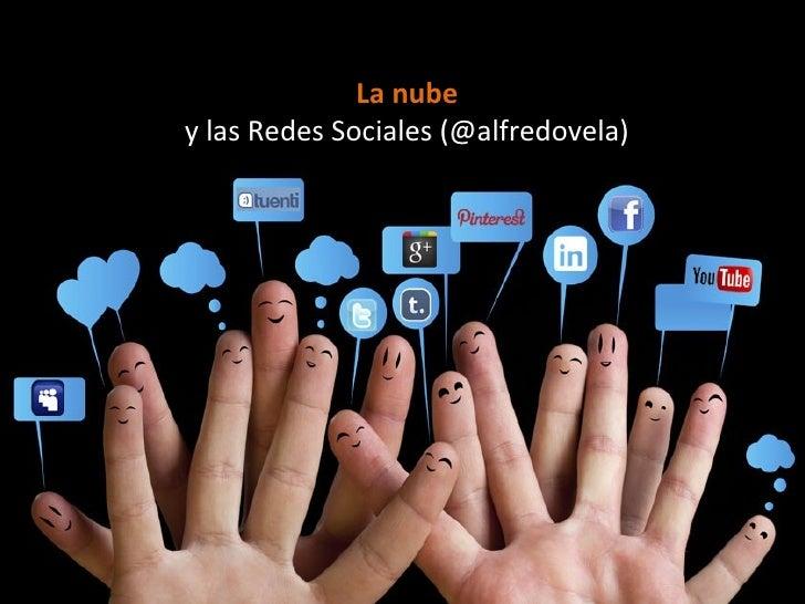 La nubey las Redes Sociales (@alfredovela)