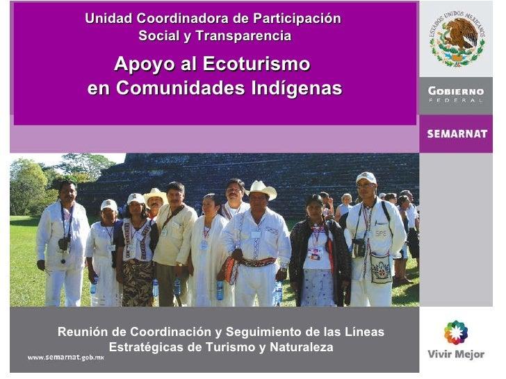 Reunión de Coordinación y Seguimiento de las Líneas Estratégicas de Turismo y Naturaleza Unidad Coordinadora de Participac...