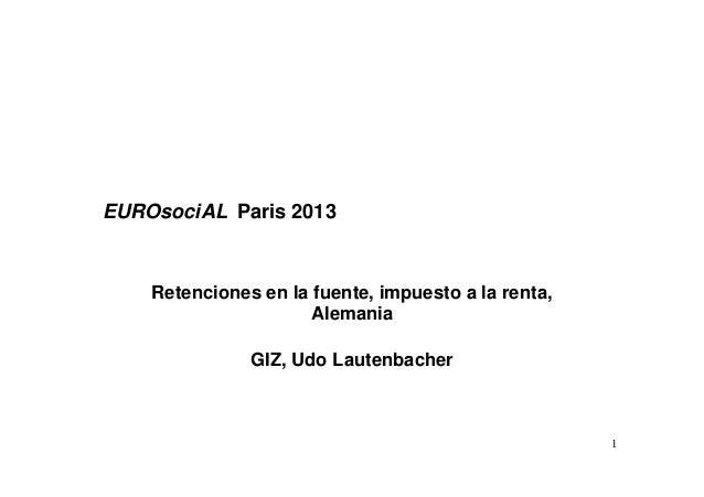 Presentación Udo Lautenbacher – Retenciones en la fuente, impuesto a la renta, Alemania