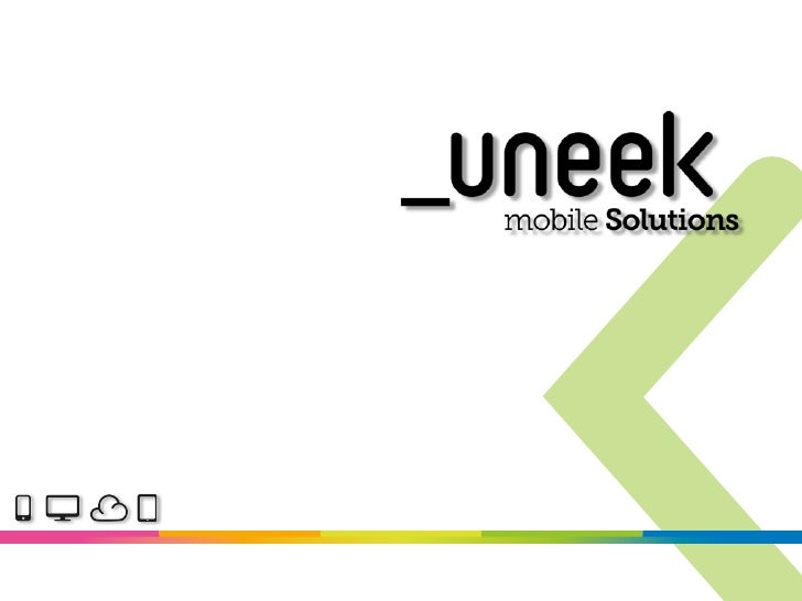 Uneek Mobile Solutions. Business, marketing, apps!