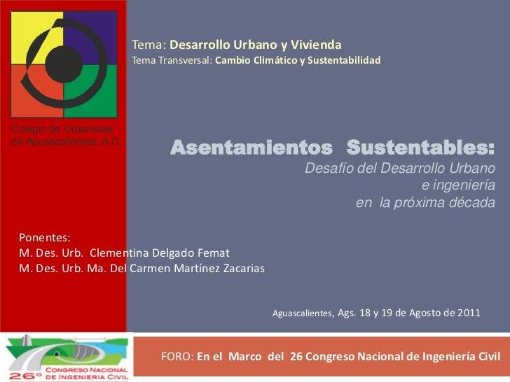 Tema: Desarrollo Urbano y Vivienda                          Tema Transversal: Cambio Climático y SustentabilidadColegio de...