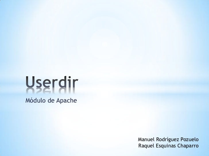 Módulo de Apache                   Manuel Rodríguez Pozuelo                   Raquel Esquinas Chaparro