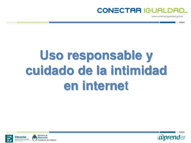 Uso responsable y cuidado de la intimidad en internet
