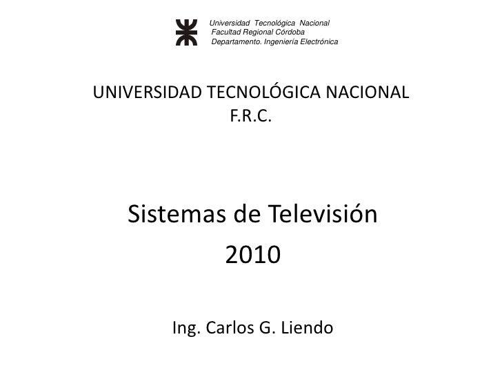 Universidad Tecnológica Nacional             Facultad Regional Córdoba             Departamento. Ingeniería Electrónica   ...