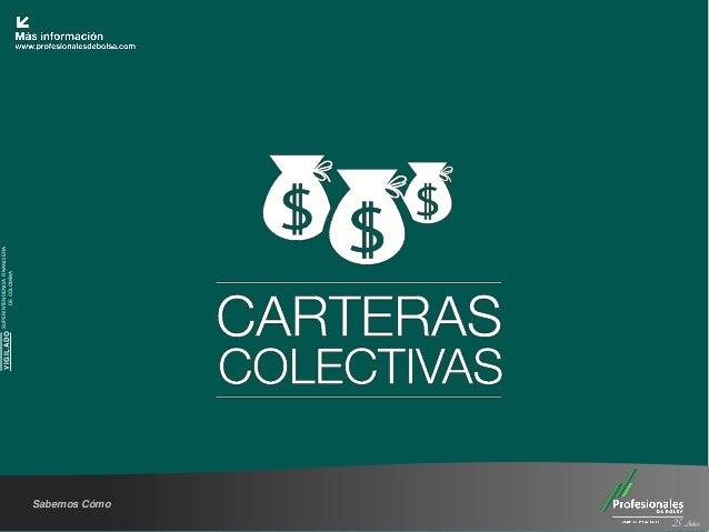 SUPERINTENDENCIA FINANCIERA                         VIGILADO           DE COLOMBIA          Sabemos Cómo25 Años