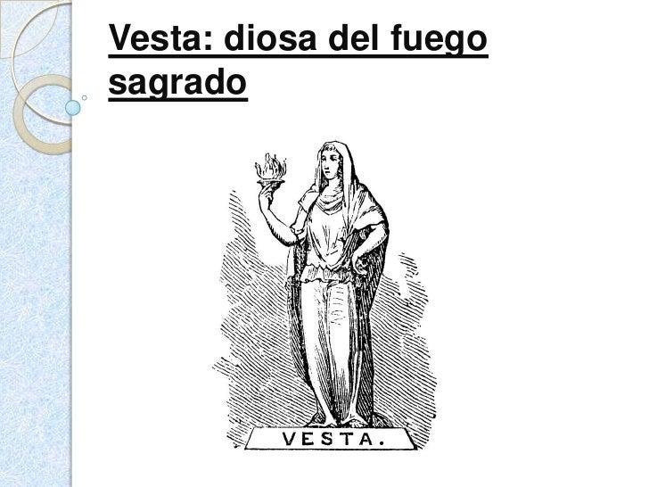 Vesta: diosa del fuegosagrado