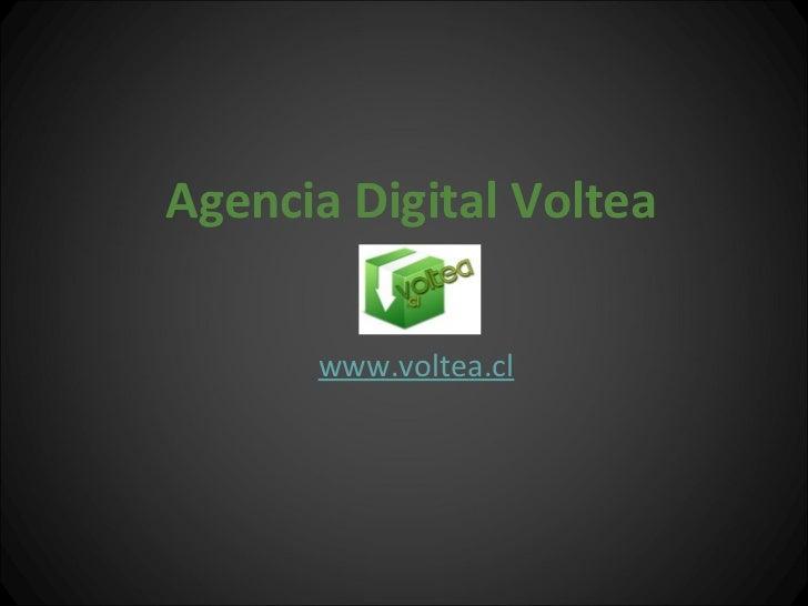 Agencia Digital Voltea      www.voltea.cl