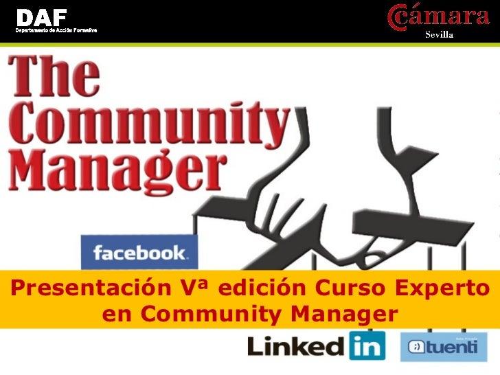 Presentación Vª Promoción Curso Experto en Community Manager
