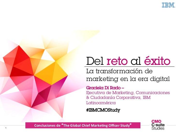 The Global CMO Study 2011                                                    Del reto al éxito                            ...
