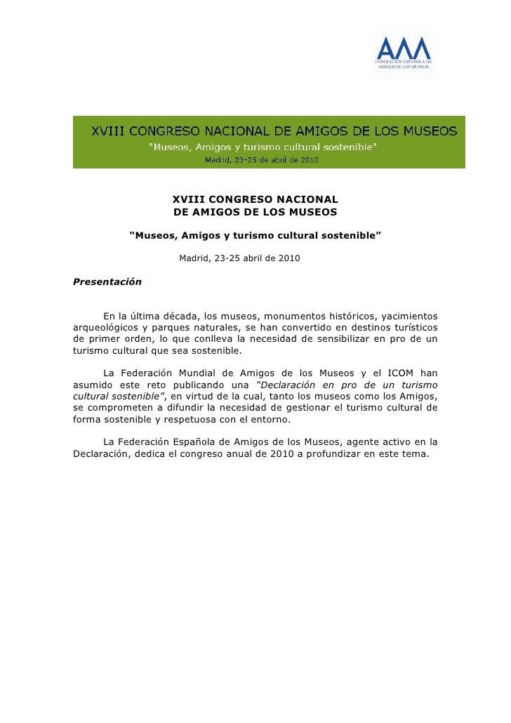 """XVIII CONGRESO NACIONAL                     DE AMIGOS DE LOS MUSEOS             """"Museos, Amigos y turismo cultural sosteni..."""