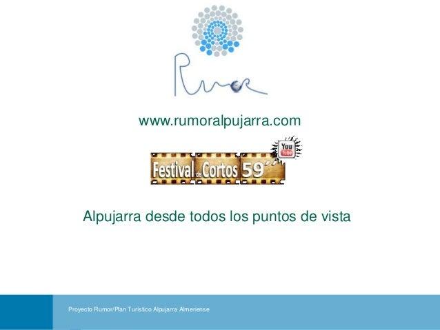 Festival vídeos promoción turística YOUTUBE 59 segundos. Redes Sociales. Proyecto Rumor Alpujarra Almería.