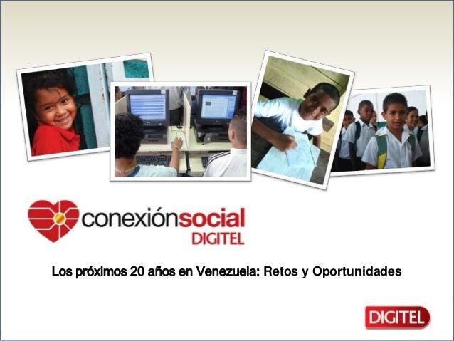 Los próximos 20 años en Venezuela: Retos y Oportunidades