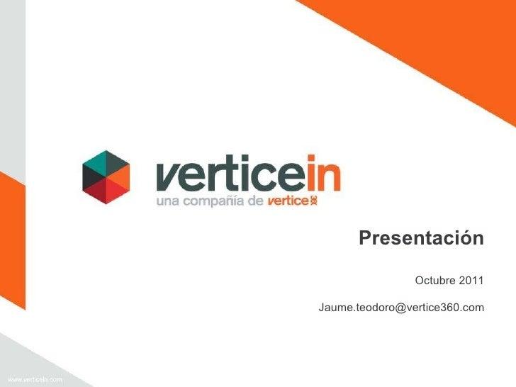 Presentación Vertice