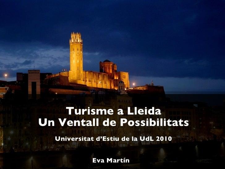 Universitat d'Estiu 2010 Curs Turisme a Lleida. Turisme de negocis