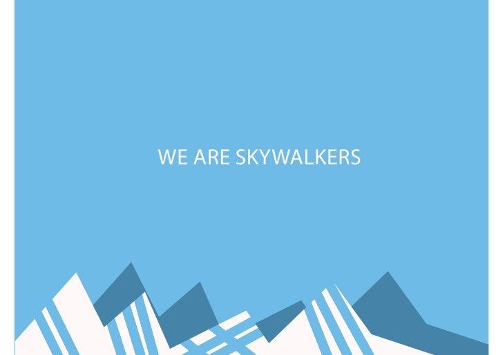 WE ARE SKYWALKERS