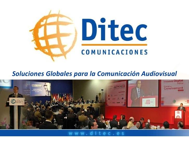 Soluciones Globales para la Comunicación Audiovisual<br />